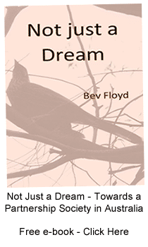 Not Just a Dream - Towards a Partnership Society in Australia - Bev Floyd